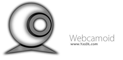 دانلود Webcamoid 8.1.0 x86/x64 - نرم افزار مدیریت وبکم