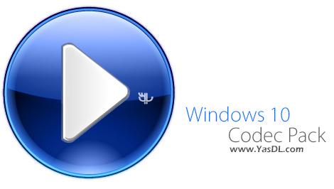 دانلود Windows 10 Codec Pack 2.0.9 - مجموعه کدک های ویندوز 10