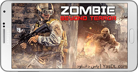 دانلود بازی ZOMBIE Beyond Terror FPS Shooting Game 1.4 - نبرد زامبی برای اندروید + پول بی نهایت