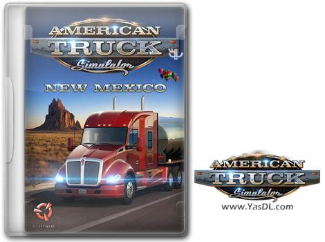 دانلود بازی American Truck Simulator New Mexico برای PC