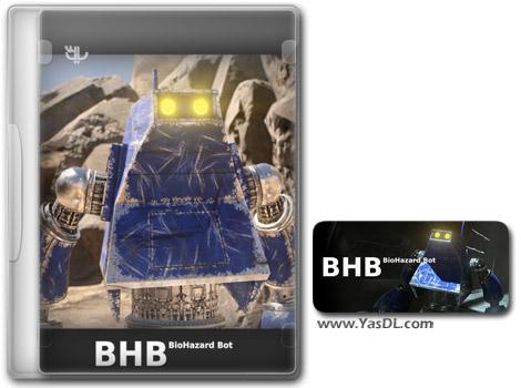 دانلود بازی BHB BioHazard Bot برای PC