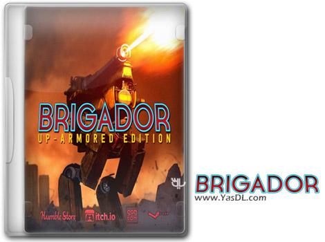 دانلود بازی Brigador Up Armored Edition All Saints برای PC