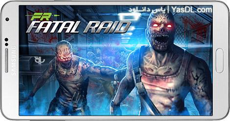 دانلود بازی Fatal Raid 1.5.340 - حمله مرگبار برای اندروید + دیتا