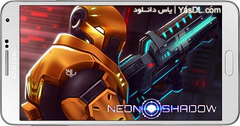 دانلود Neon Shadow 1.40 - بازی اکشن سایه نئون برای اندروید + دیتا + پول بی نهایت