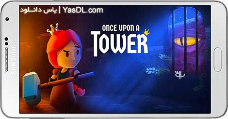دانلود بازی Once Upon a Tower 7 - فرار از برج برای اندروید + پول بی نهایت