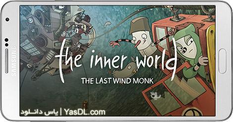 دانلود The Inner World The Last Wind Monk 1.0 - بازی معمایی جهان درونی برای اندروید + دیتا