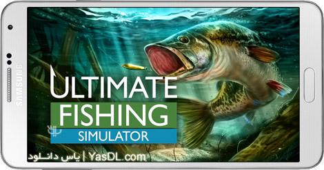 دانلود بازی Ultimate Fishing Simulator 1.0 - شبیه سازی ماهی گیری برای اندروید + پول بی نهایت