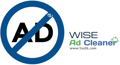دانولد Wise AD Cleaner 1.1.2.42 Beta - نرم افزار پاک سازی تبلیغات مزاحم در فضای وب