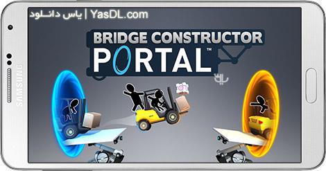 دانلود بازی Bridge Constructor Portal 1.1 - شبیه ساز پل سازی برای اندروید