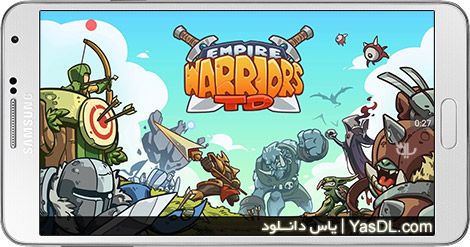Empire Warriors TD Defense Battle 2.2.9 For Android + Infinite Money