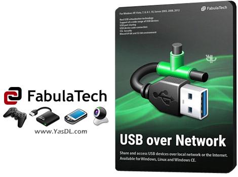 دانلود FabulaTech USB over Network 5.2.2.3 - به اشتراک گذاری USB در شبکه