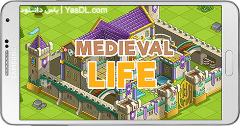 دانلود بازی Medieval Life 1.31 - زندگی قرون وسطایی برای اندروید + پول بی نهایت