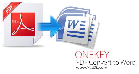 دانلود ONEKEY PDF Convert to Word 3.0 + Portable - تبدیل اسناد PDF به Word