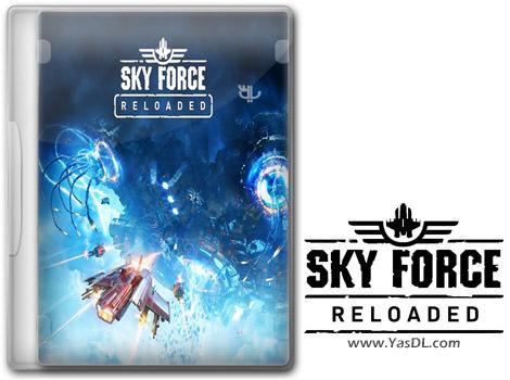 دانلود بازی Sky Force Reloaded برای کامپیوتر
