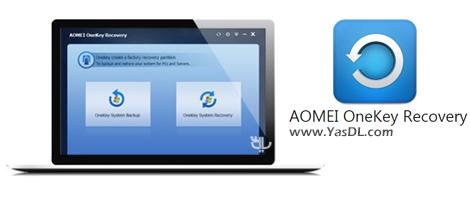 دانلود AOMEI OneKey Recovery Customization 1.6.2 - ساخت پارتیشن بازیابی سیستم