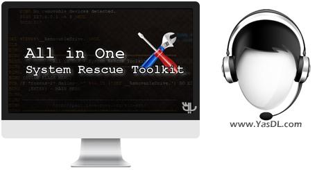 دانلود All in One - System Rescue Toolkit 2018-01-02 / Lite - جعبه ابزار بهینه سازی سیستم
