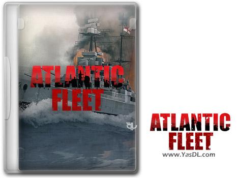 دانلود بازی Atlantic Fleet برای PC