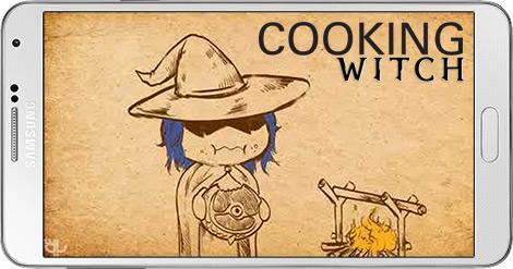 دانلود بازی Cooking Witch 2.0.2 - جادوی آشپزی برای اندروید + پول بی نهایت