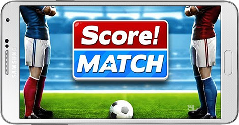 The Game Score! Match 1.10 Full – Online Matches Football For Android