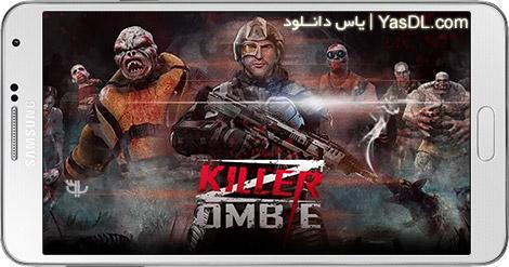 دانلود بازی Zombie Killer 2.6 - قاتل زامبی ها برای اندروید