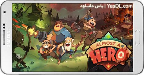 دانلود بازی Almost a Hero 1.10.2 - قهرمان تقریبی برای اندروید + نسخه بی نهایت