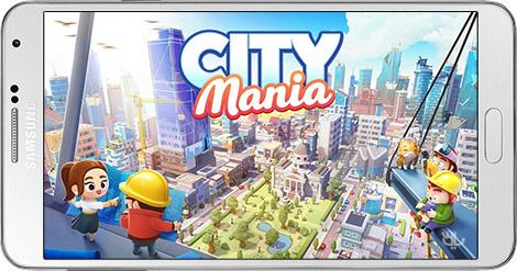 دانلود بازی City Mania: Town Building Game 1.3.0q - شهرسازی بی نظیر برای اندروید + دیتا