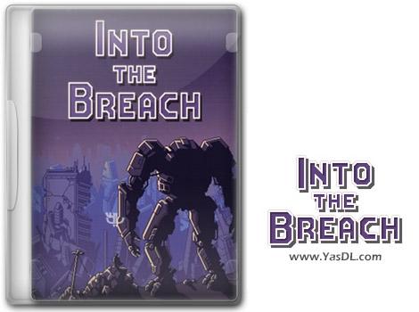 دانلود بازی Into the Breach برای PC