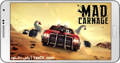 دانلود بازی Mad Carnage 1.0 - کشتار دیوانه وار برای اندروید