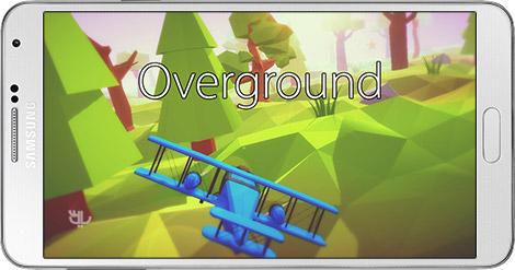 دانلود بازی Overground 1.05.03 - پرواز بر فراز زمین برای اندروید + نسخه بی نهایت