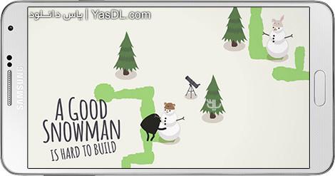 دانلود بازی A Good Snowman 1.0.7 - آدم برفی خوب برای اندروید