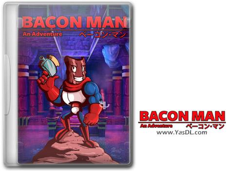 دانلود بازی Bacon Man An Adventure برای PC