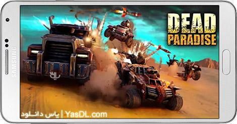 دانلود بازی Dead Paradise The Road Warrior 0.9.25 - بهشت مرگ برای اندروید + دیتا + نسخه بی نهایت
