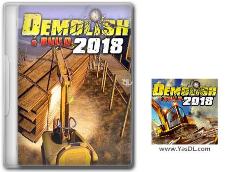 دانلود بازی Demolish and Build 2018 برای PC