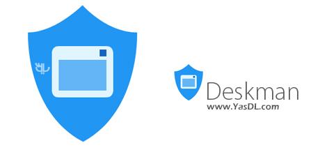 دانلود Deskman 6.0.6532.41690 - نرم افزار محدود کردن امکانات ویندوز