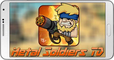 دانلود بازی Metal Soldiers TD 1.4 - سربازان آهنین برای اندروید