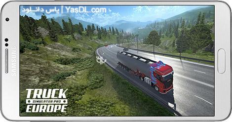 دانلود بازی Truck Simulator PRO Europe 1.1 - شبیه ساز رانندگی کامیون در اروپا برای اندروید + دیتا