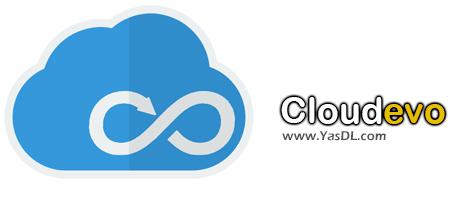 دانلود Cloudevo 3.2.0.18093 - نرم افزار مدیریت کلیه حساب های ابری