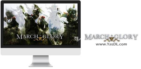 دانلود بازي March to Glory براي PC