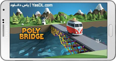 دانلود بازی Poly Bridge 1.2.2 - پل سازی فوق العاده برای اندروید