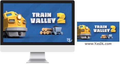 دانلود بازی Train Valley 2 برای PC