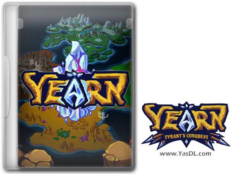 دانلود بازی YEARN Tyrants Conquest برای PC