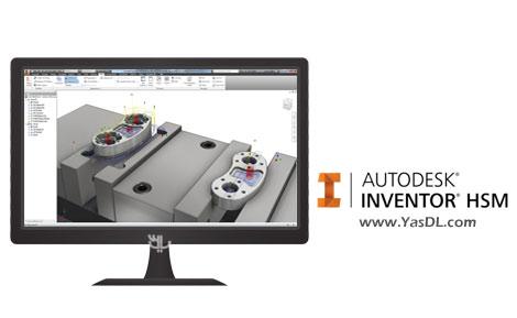 دانلود Autodesk Inventor HSM 2019.0.1 - پلاگین طراحی خط برش برای دستگاه های CNC