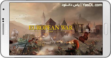 دانلود بازی European War 6: 1804 1.0.2 - جنگ اروپا برای اندروید