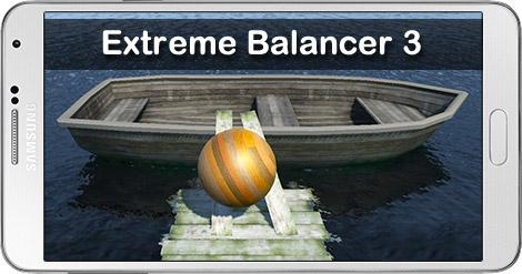 دانلود بازی Extreme Balancer 3 2.0 - حفظ تعادل گوی 3 برای اندروید
