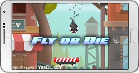 دانلود بازی Fly or Die 0.0.5 - پرواز یا مرگ برای اندروید