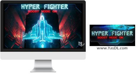 دانلود بازی HyperFighter Boost Mode ON برای PC