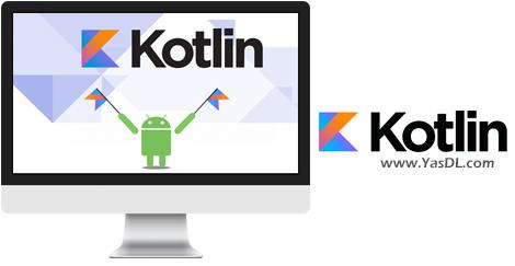 دانلود آموزش برنامه نویسی کاتلین - Kotlin Programming Language: Beginner to Advanced Level