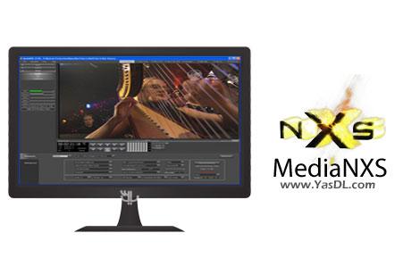 دانلود MediaNXS 6.0.166 - نرم افزار ضبط و پخش فایل های صوتی و ویدئویی