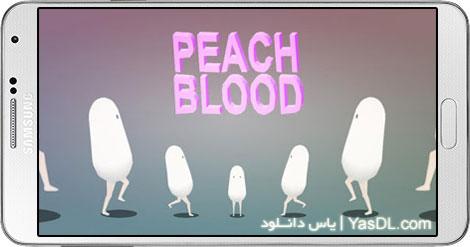 دانلود بازی PEACH BLOOD 6.0 - خون هلویی برای اندروید + نسخه بی نهایت