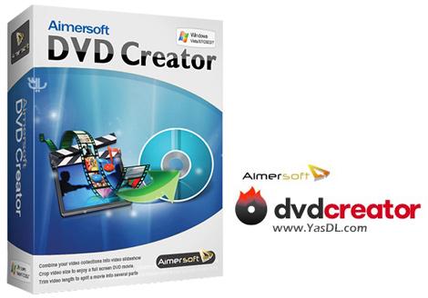 دانلود Aimersoft DVD Creator 5.0.0.2 - ساخت آسان و سریع دیسک های DVD